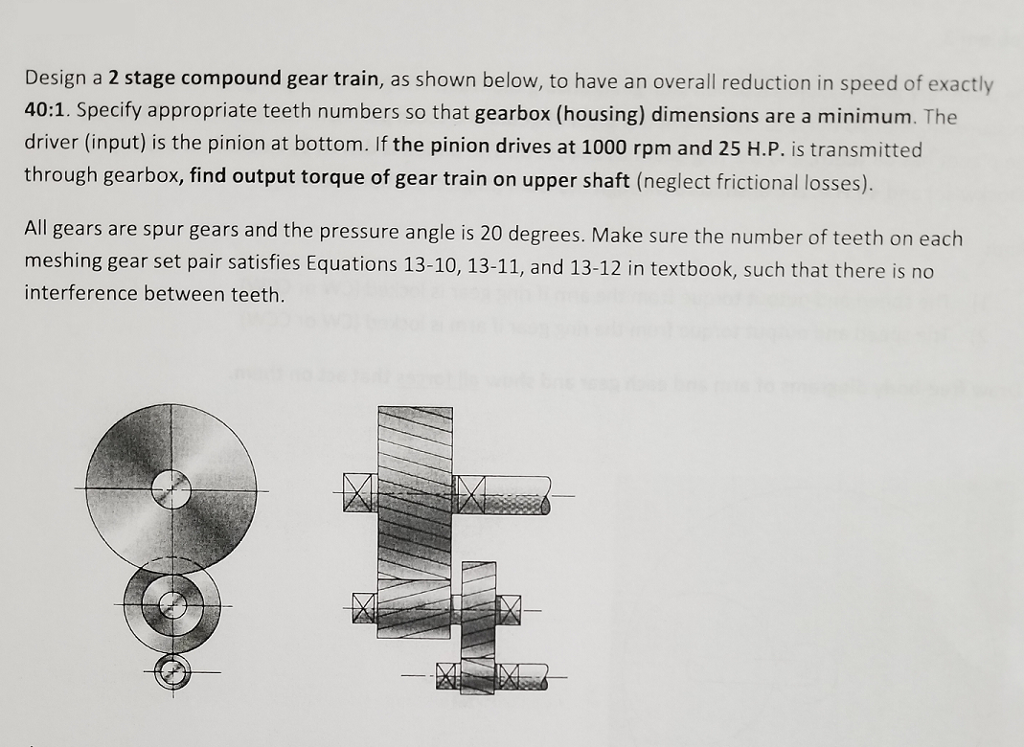 Solved: Design A 2 Stage Compound Gear Train, As Shown Bel