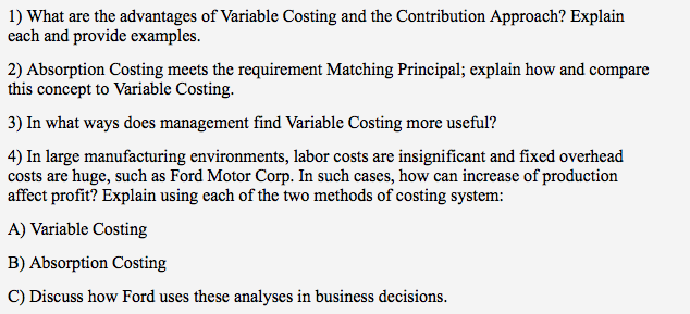 Solved What Are The Advantages Of Variable Costing And Th