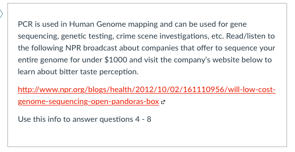 Solved: PCR Is Used In Genome Mapping And Can Be Use ... on genotype mapping, plasmid mapping, ecosystem mapping, internet mapping, family mapping, dna mapping, heart mapping, taxonomy mapping,