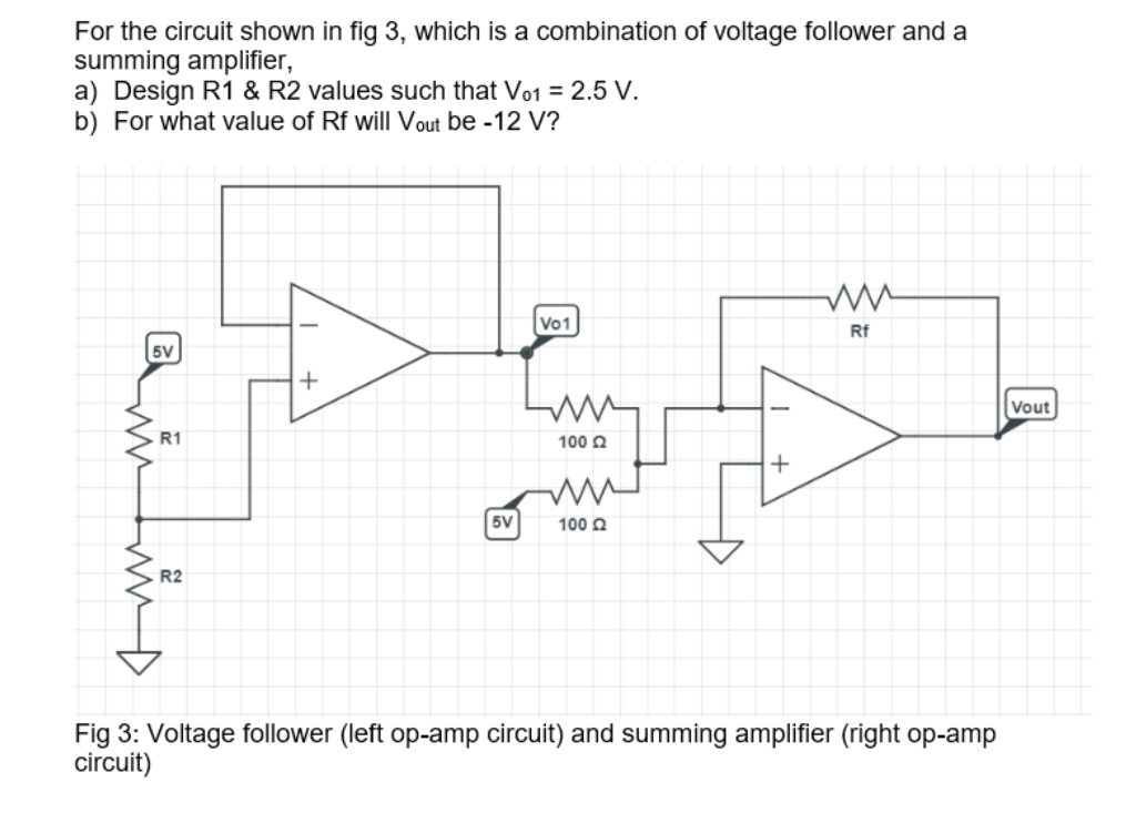 Solved for the circuit shown in fig 3 which is a combina for the circuit shown in fig 3 which is a combination of voltage follower and ccuart Gallery