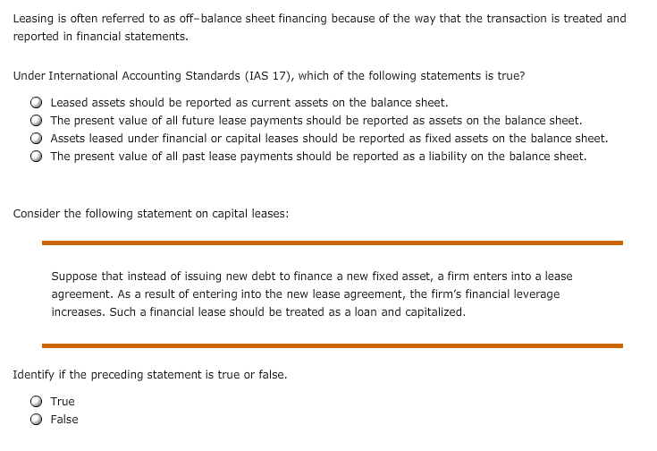 Solved: Leasing Is Often Referred To As Off-balance Sheet