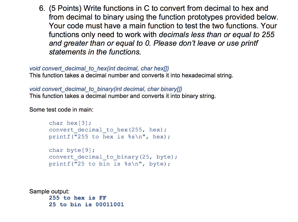 Solved: 6  (5 Points) Write Functions In C To Convert From