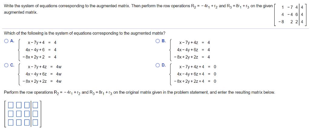 Solved: Write The System Of Equations Corresponding To The...   Chegg.com