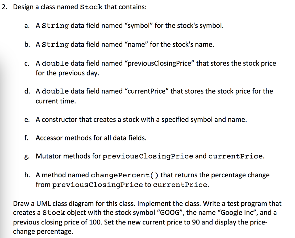 Solved 2 Design A Class Named Stock That Contains A As