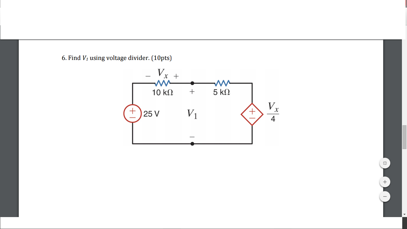 Solved 6 Find Vi Using Voltage Divider 10pts V 4 Diagram