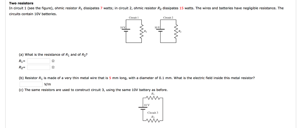 Solved: Two Resistors In Circuit 1 (see The Figure Ohmic R ...