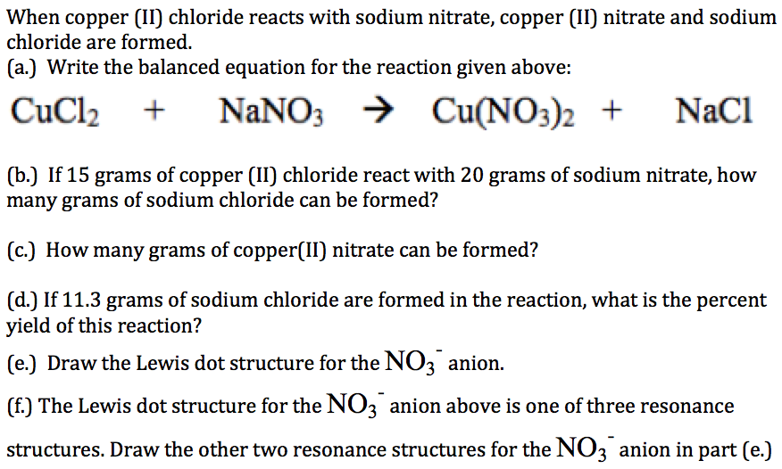 Solved When Copper Ii Chloride Reacts With Sodium Nitra