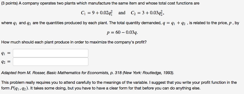 Solved: (3 Points) A Company Operates Two Plants Which Man