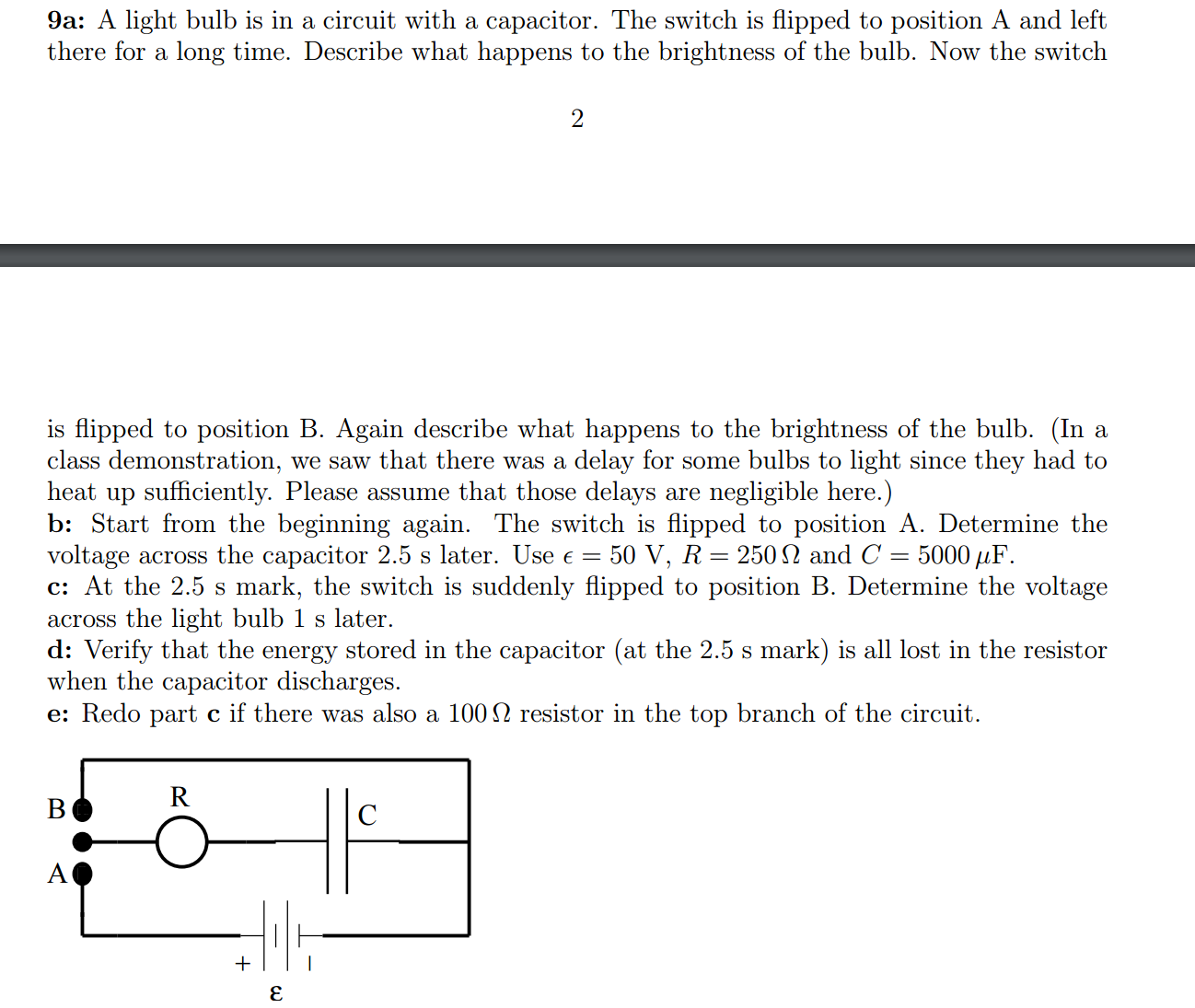 Solved A Light Bulb Is In Circuit With Capacitor The Connected Shown Cheggcom