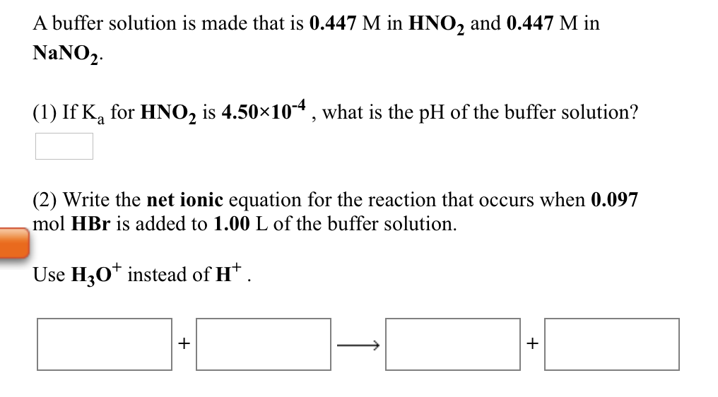 solved a buffer solution is made that is 0 447 m in hno2