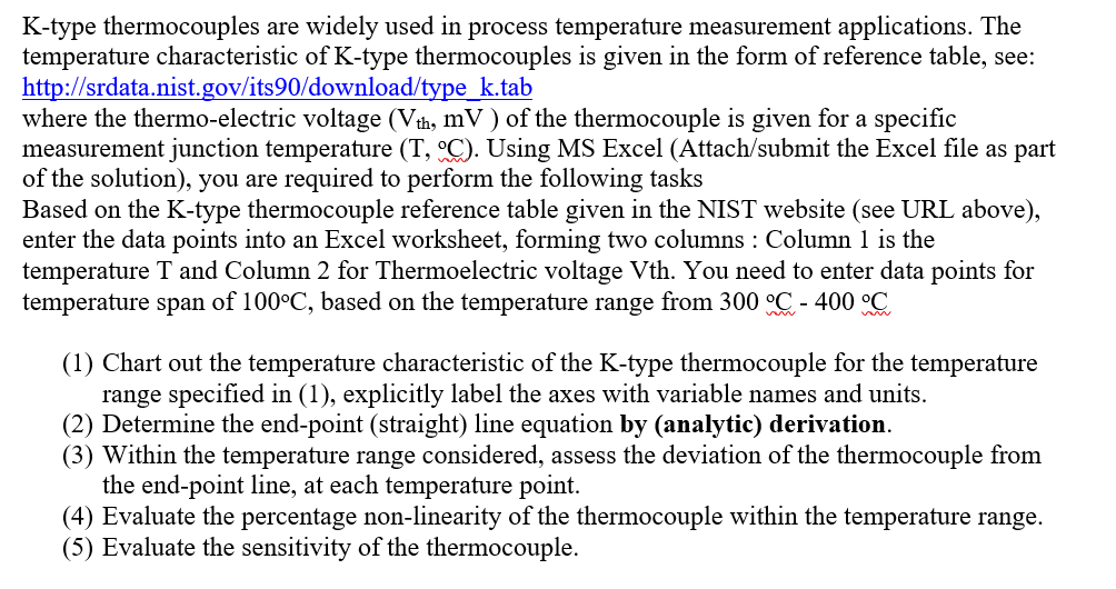 Solved: K-type Thermocouples Are Widely Used In Process Te