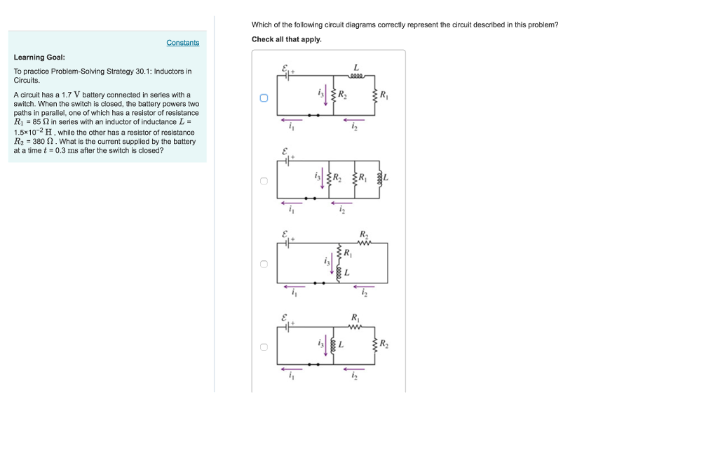 Solved: Which Of The Following Circuit Diagrams Correctly ... on circuit drawing practice, venn diagram practice, parallel circuit practice, theory practice,