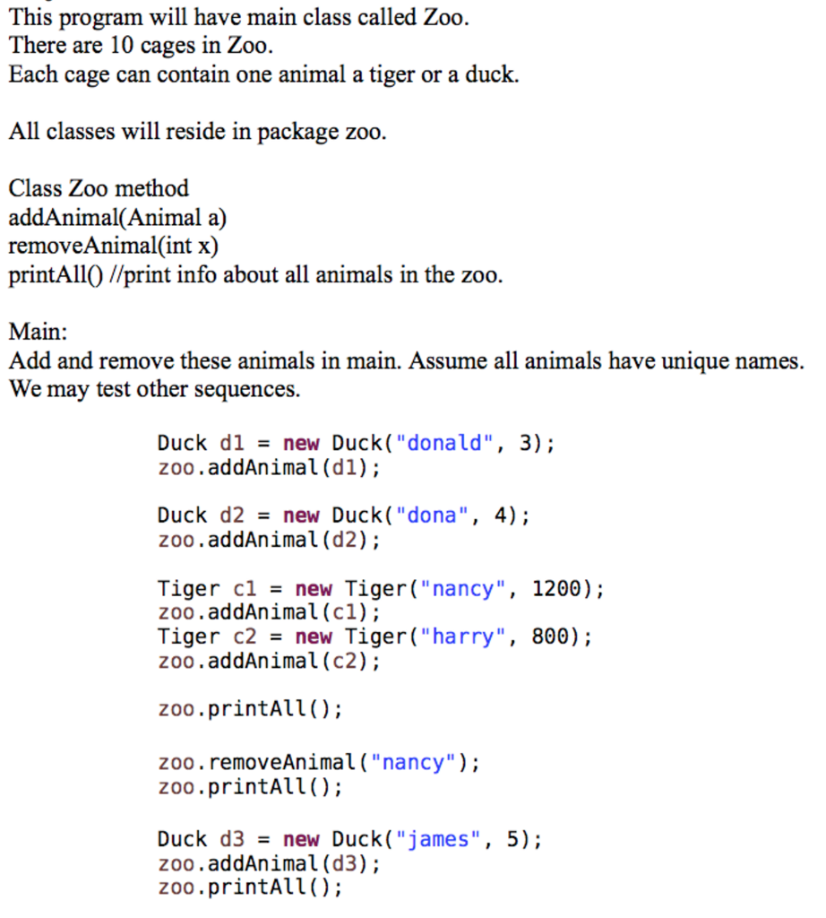 solved must be zoo java with package and have class metho