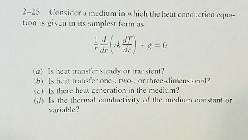 simplest form generator  Solved: 13- 135 Consider A Medium In Which The Heat Conducti ...