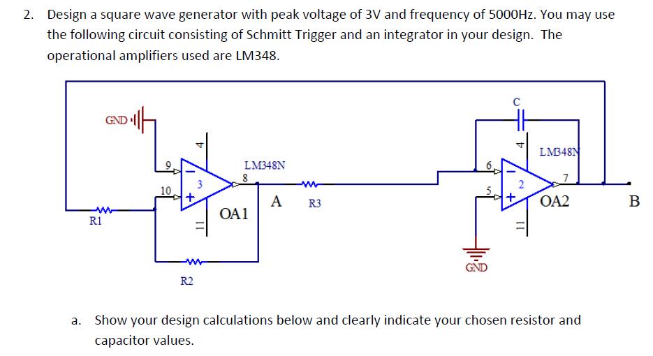 Square Wave Generator Circuit Diagram   Solved Design A Square Wave Generator With Peak Voltage O