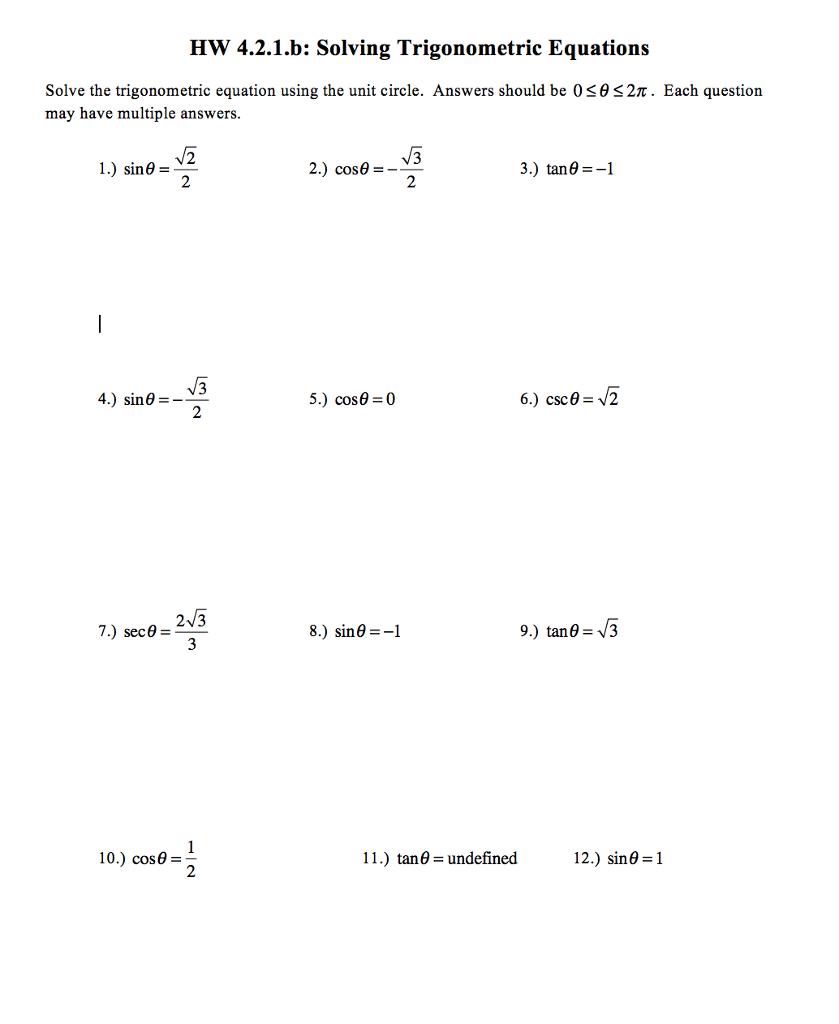Solved: Solving Trigonometric Equations Solve The Trigonom ...