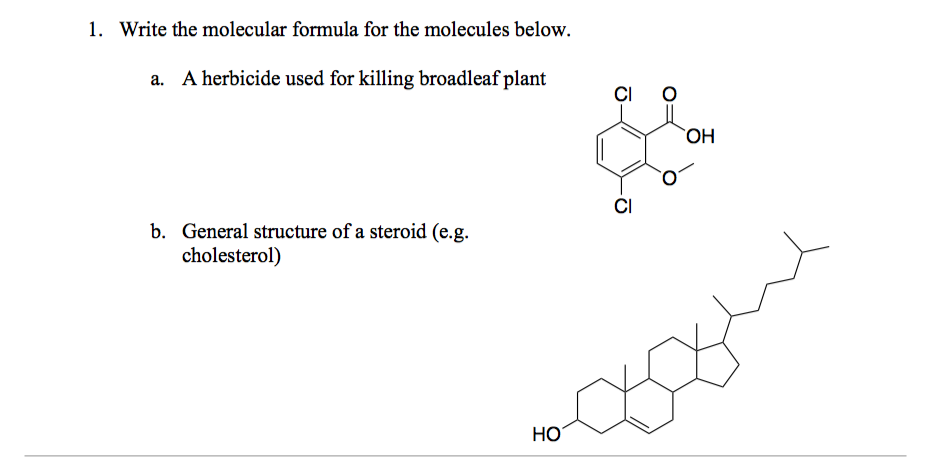 Solved 1 Write The Molecular Formula For The Molecules B