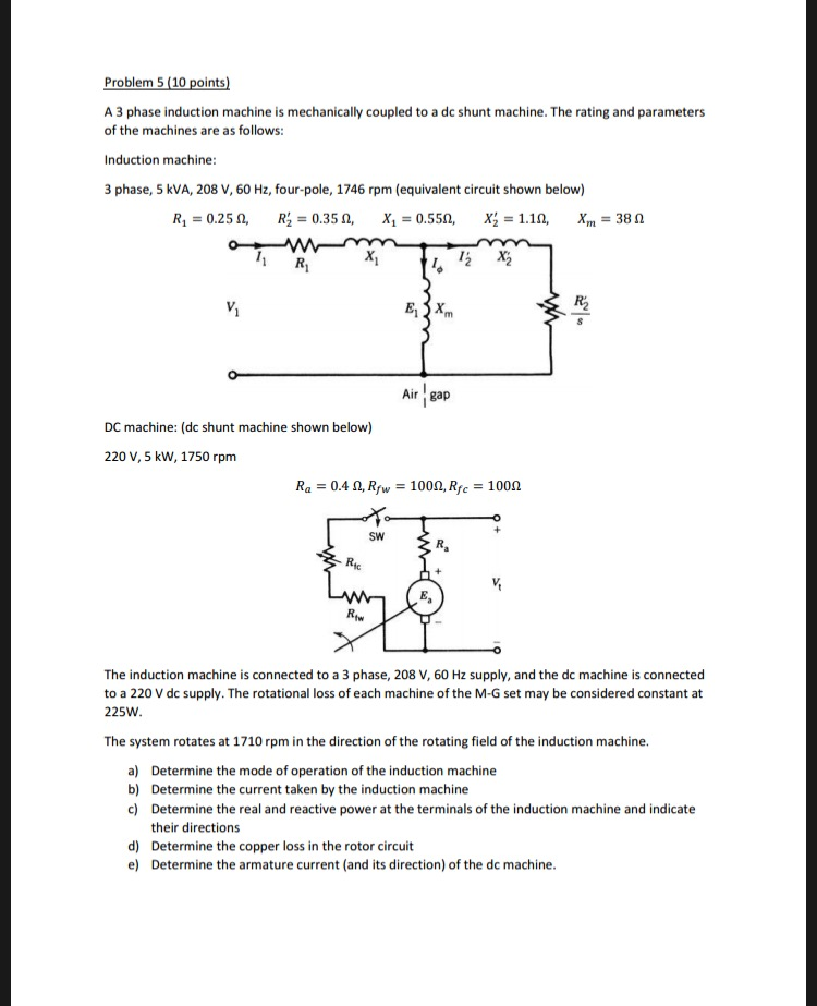 Solved: Problem 5 (10 Points A 3 Phase Induction Machine I ... on 110 220 motor wiring diagram, 480 volt transformer wiring diagram, electric motor wiring diagram, 3 phase transformer connection diagram,