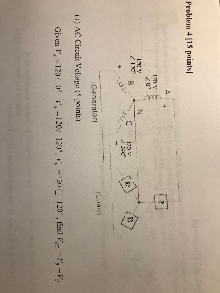 Solved Problem 4 15 Points R1 120v 2 0 120vn C 120 V 24 Volt Generator Wiring Diagram 240 12