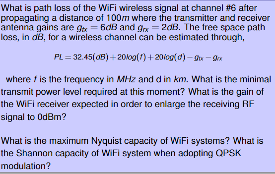 Solved: What Is Path Loss Of The WiFi Wireless Signal At C