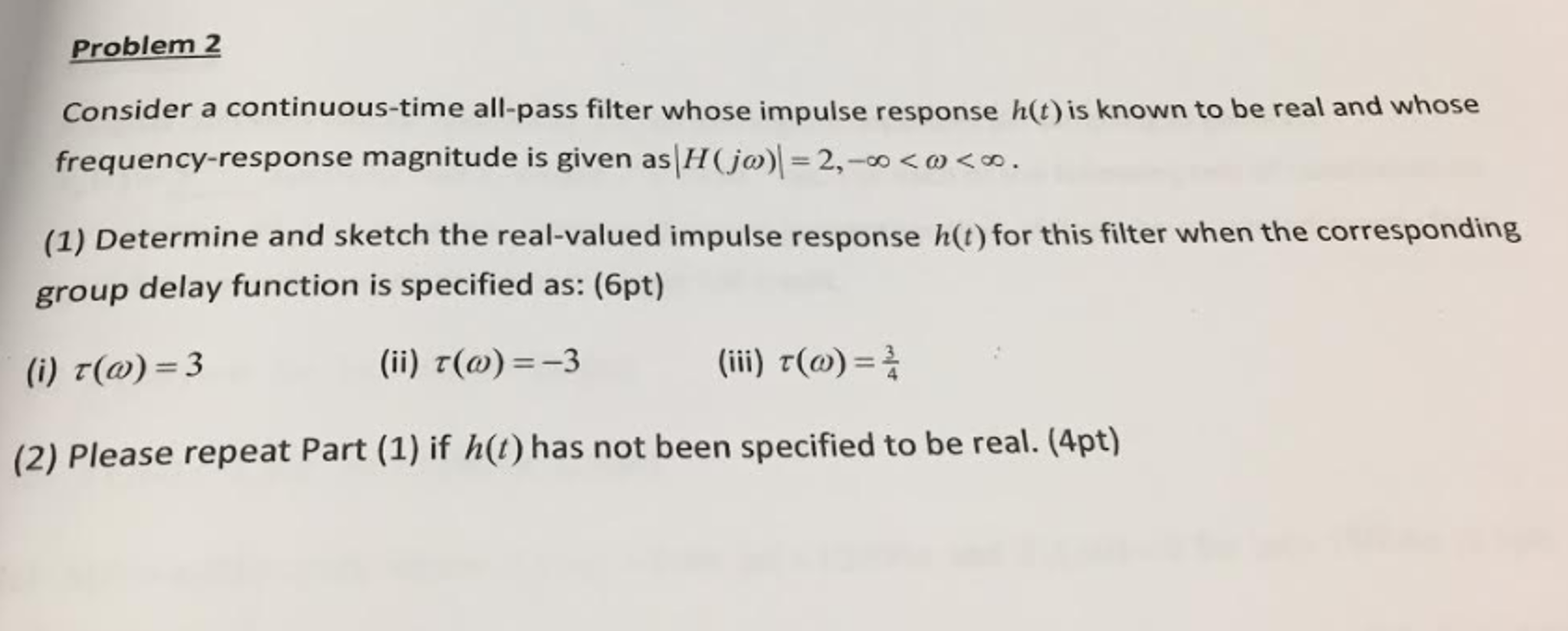 Consider A Continuous Time All Pass Filter Whose I Filters
