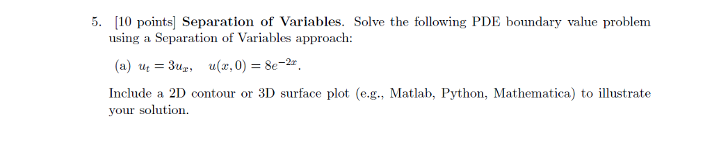 Solved: 5  10 Points] Separation Of Variables  Solve The F