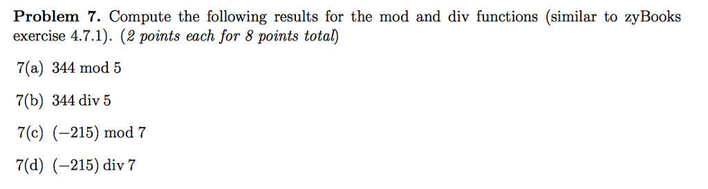Solved: Problem 7  Compute The Following Results For The M