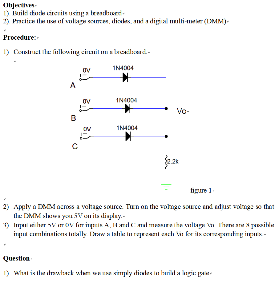 Solved Obiectives 1 Build Diode Circuits Using A Bread Digital Logic Gates Breadboard 2 Practice The