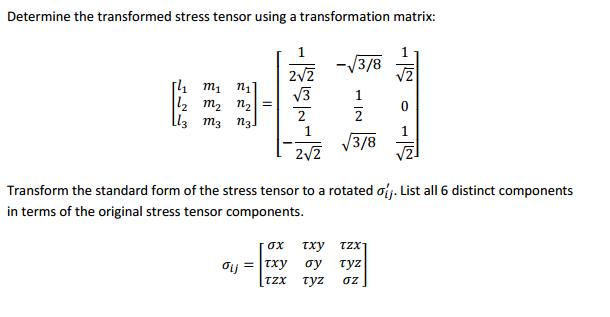 Transform The Standard Form Of The Stress Tensor U Chegg