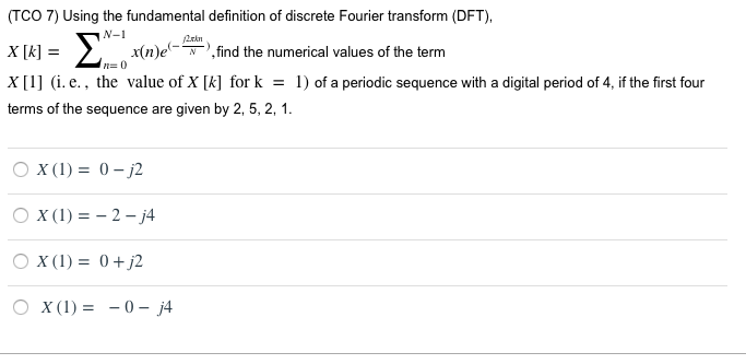 (TCO 7) Using The Fundamental Definition Of Discrete Fourier Transform  (DFT),