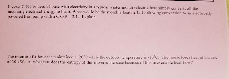 It Costs $ 100 To Heat A House With Electricity In A Typical Winter Month (