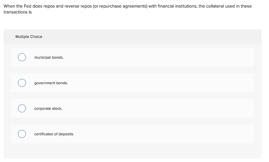 Solved In A Repo Transaction Or Repurchase Agreement T