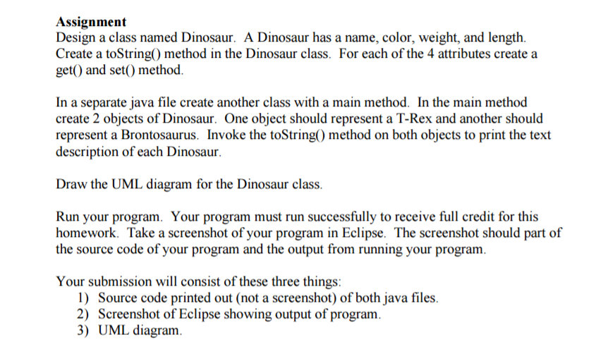 Assignment Design A Class Named Dinosaur Has Name Color Weight