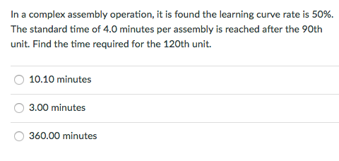 Solved: In A Complex Assembly Operation, It Is Found The L