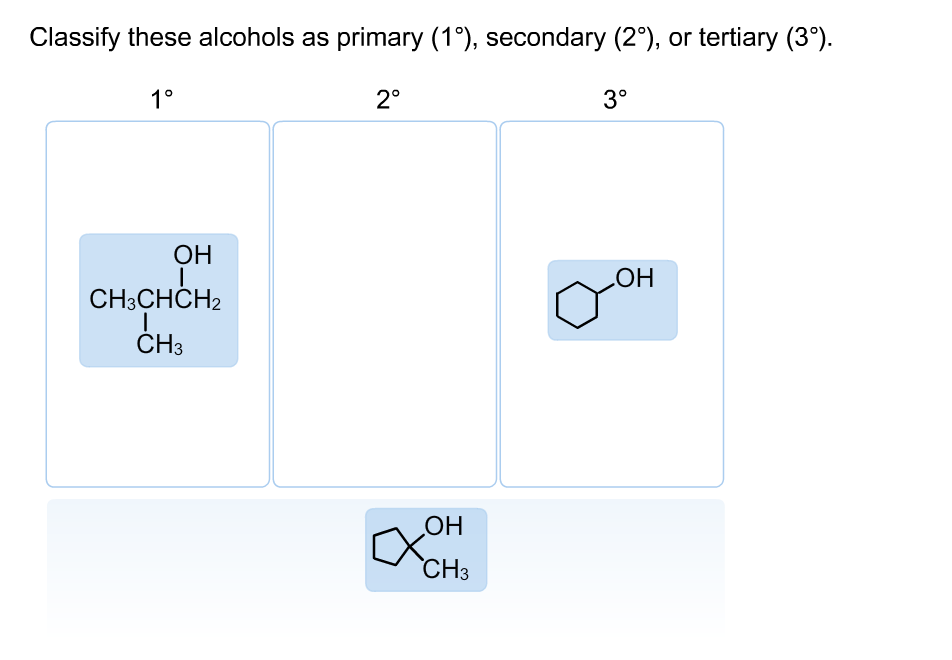 2 Or 3 Things I Know: Solved: Classify These Alcohols As Primary (1 Degree), Sec