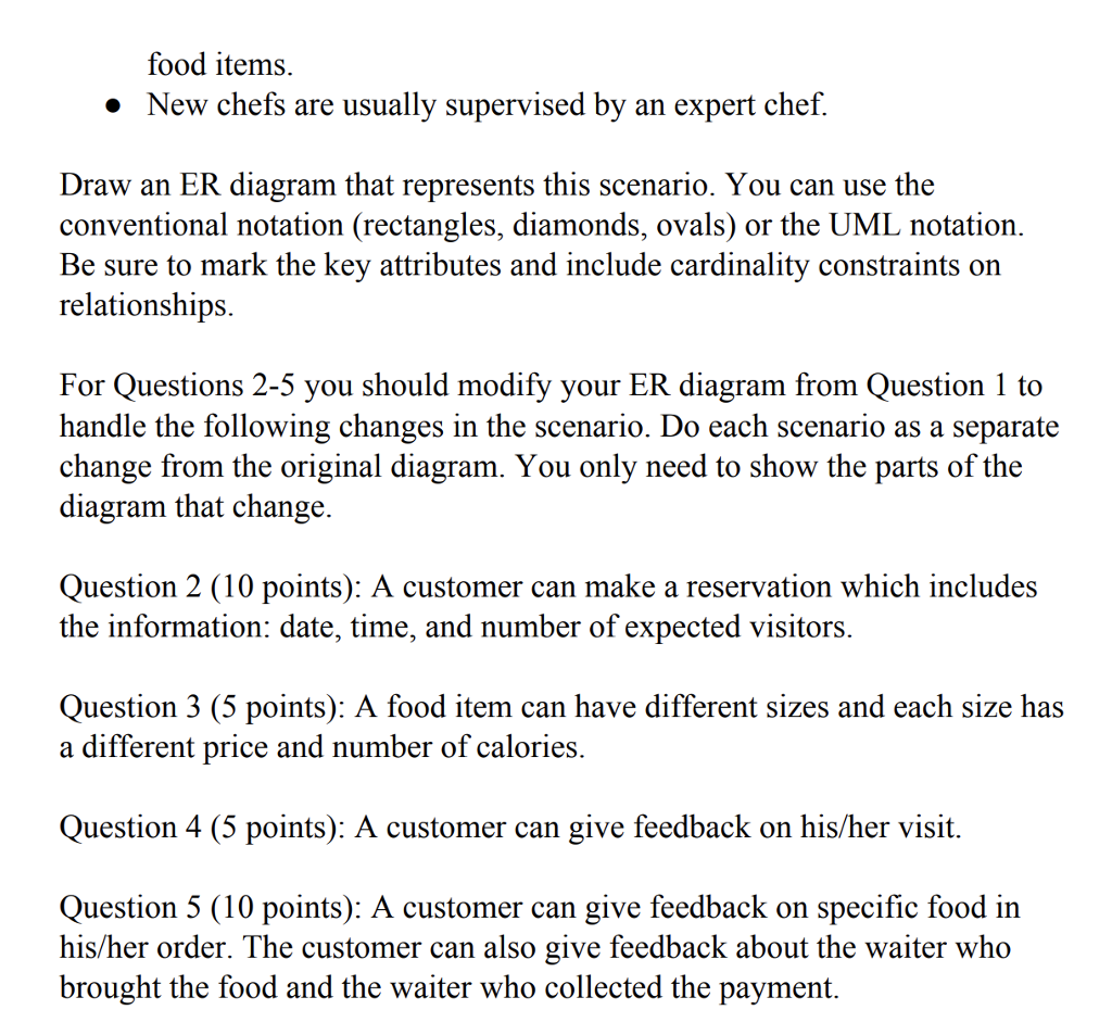 Solved part i creating er diagrams question 1 50 points show transcribed image text part i creating er diagrams question 1 50 points consider the following scenario a restaurant wants to build a new system ccuart Image collections