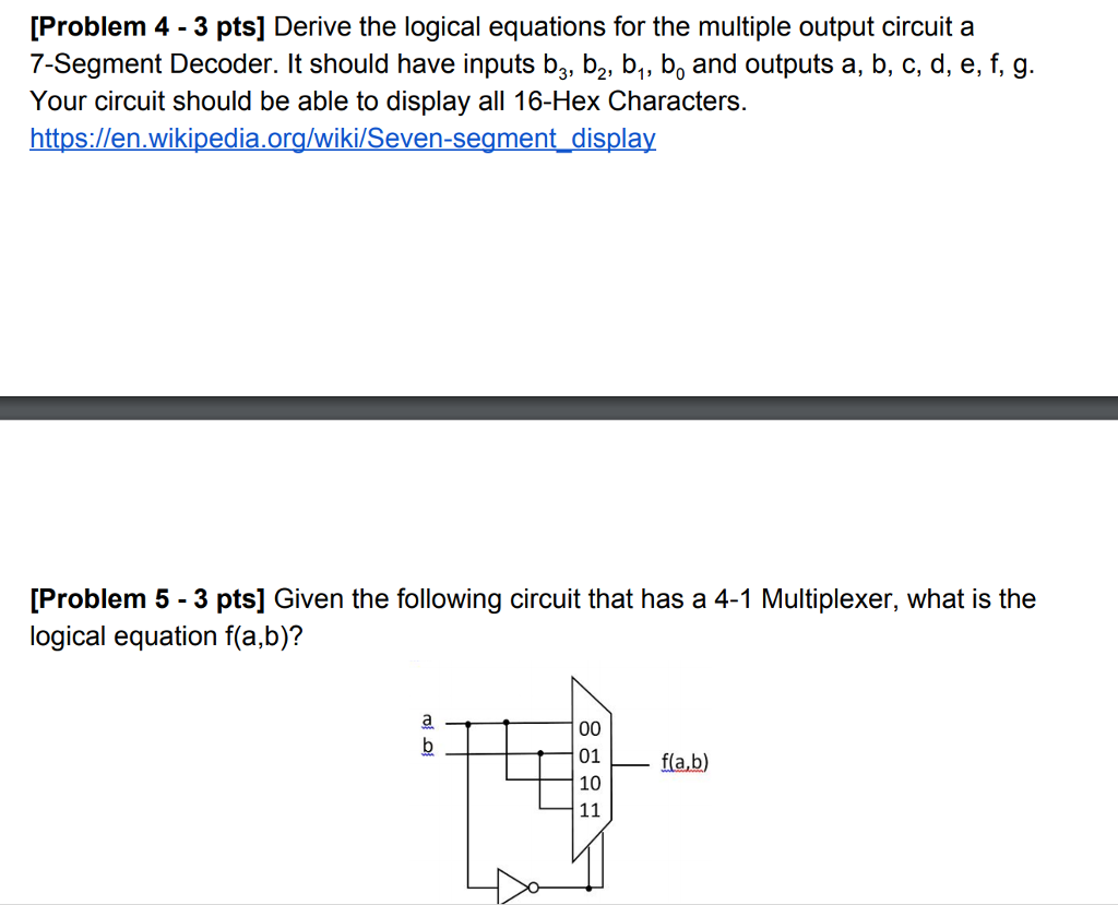 Solved Problem 4 3 Pts Derive The Logical Equations F 7 Segment Circuit For Multiple Output