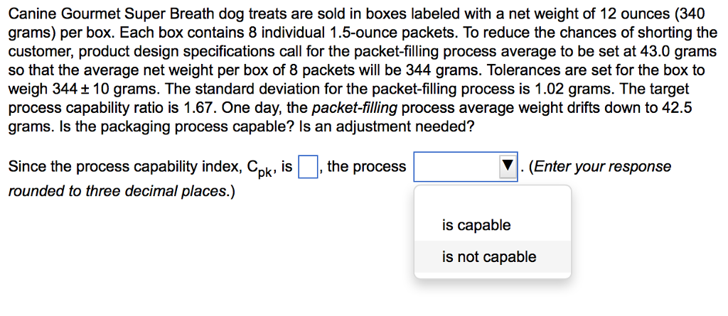 Solved: Canine Gourmet Super Breath Dog Treats Are Sold In