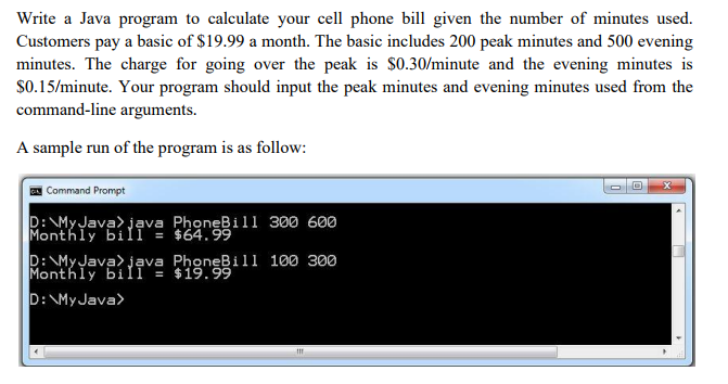Solved: Write A Java Program To Calculate Your Cell Phone
