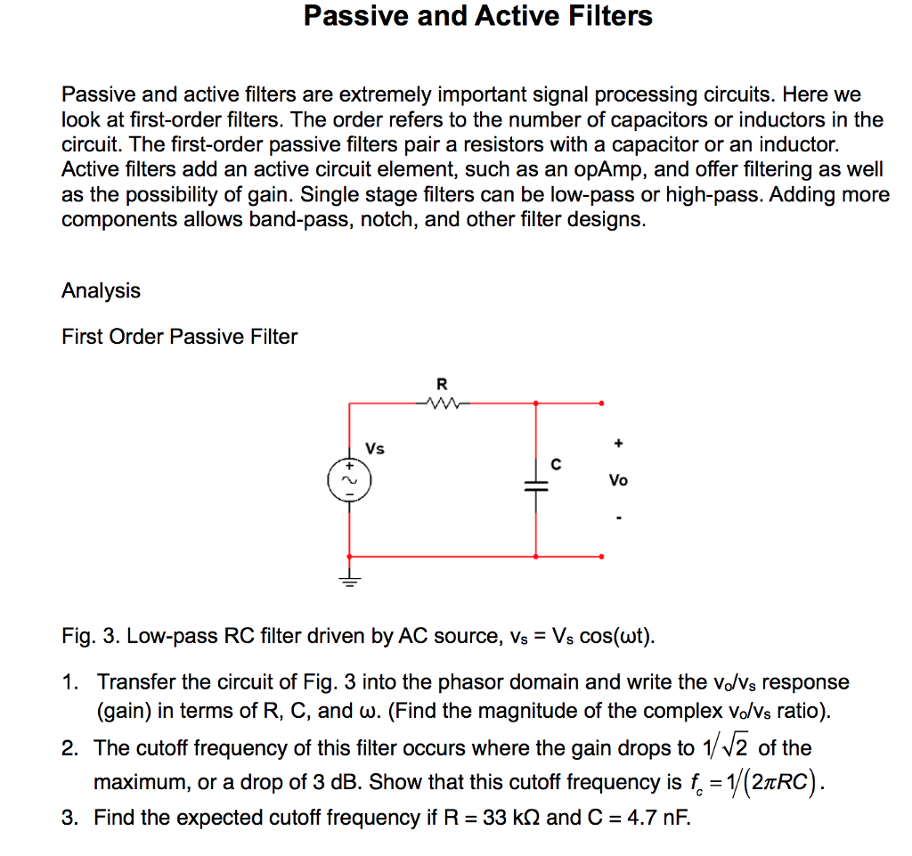 Solved Passive And Active Filters Filt Filter Circuit Are Extremely Important Signal Processing Circuits Here