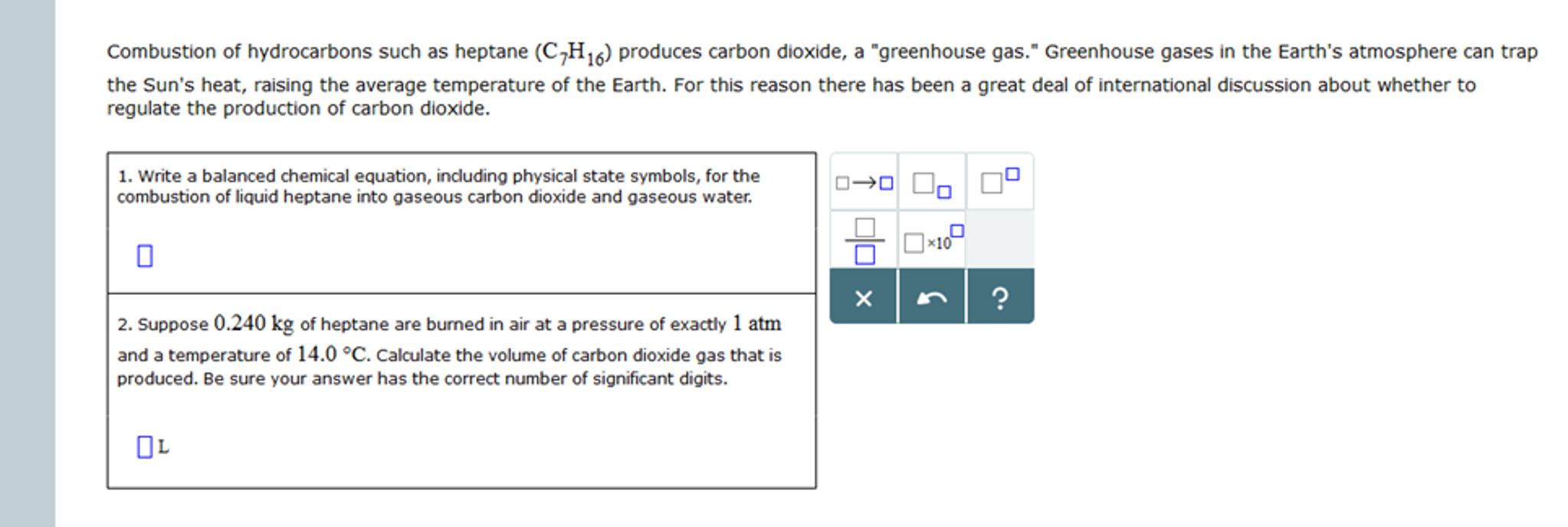 Solved Combustion Of Hydrocarbons Such As Heptane C7h1