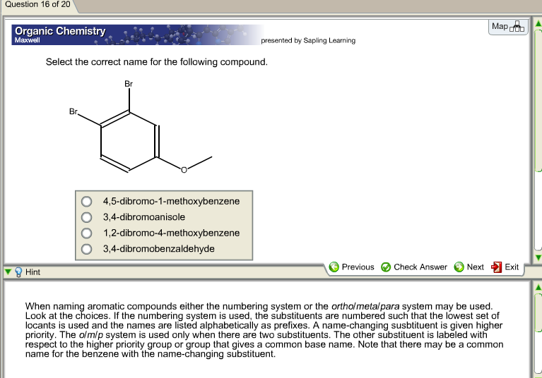 Chemistry archive march 16 2018 chegg question 16 of 20 map organic chemistry maxwell presented by sapling learning select the correct name fandeluxe Images