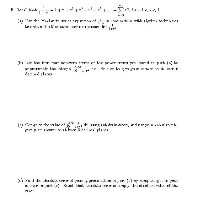 Solved: (a) Use The Maclaurin Series Expansion Of 1-in Con