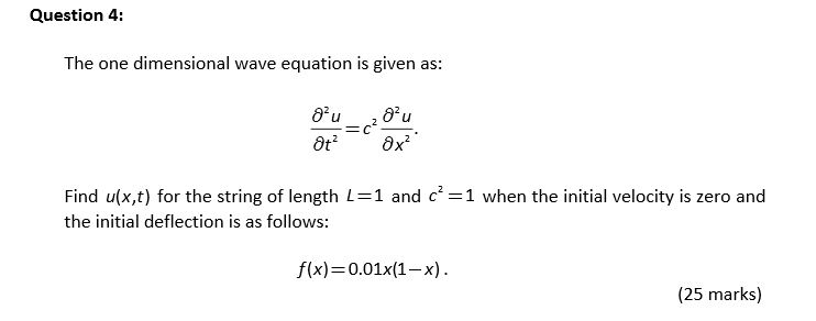 Solved: The One Dimensional Wave Equation Is Given As: Par