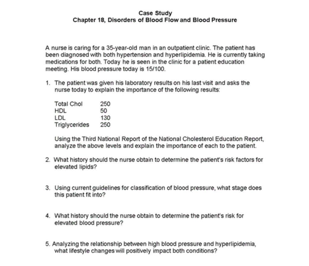 Case Study Chapter 18, Disorders of Blood Flow and Blood Pressure A nurse  is caring