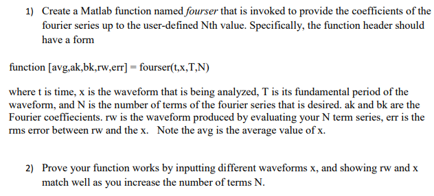 Solved Create A Matlab Function Named Fourser That Is Inv