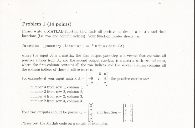 Solved: Please Write A MATLAB Function That Finds All Posi