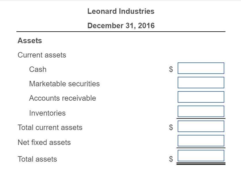 solved pro forma balance sheet basic leonard industries w
