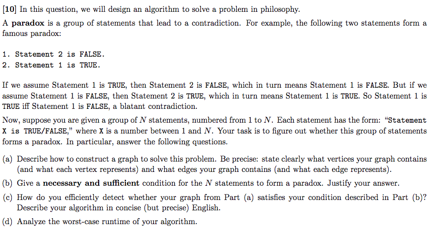 10 In This Question We Will Design An Algorithm To Solve A Problem Philosophy