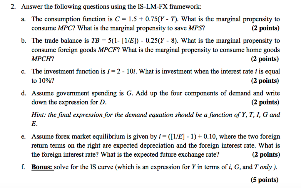 consumption function questions and answers View test prep - savings and consumption function discussion and answers from econ 201 at university of missouri-kansas city 5 graph the investment function graph the aggregate spending function.